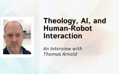 Interview: Thomas Arnold / Theology, AI, and Human-Robot Interaction