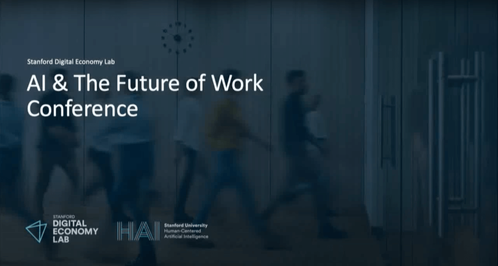 Recap of Stanford Digital Economy Lab Online Conference: AI and The Future of Work, October 27, 2020