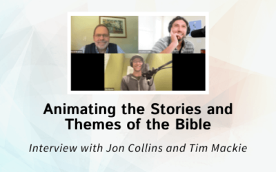 Animating the Stories and Themes of the Bible – An Interview with Jon Collins and Tim Mackie