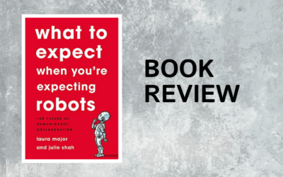 """Review of """"What to Expect When You're Expecting Robots"""""""